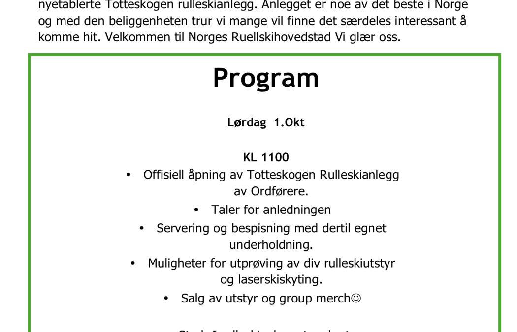 Invitasjon til offisiell åpning av totteskogen rulleskianlegg lør 1 okt